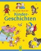 Das große Buch der Kindergeschichten (eBook, ePUB)