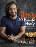 Joe's 30 Minute Meals (eBook, ePUB)