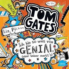 Ich bin so was von genial (aber keiner merkt's) / Tom Gates Bd.4 (MP3-Download) - Pichon, Liz