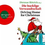 Die bucklige Verwandtschaft - Driving Home for Christmas (Autorisierte Lesefassung) (MP3-Download)
