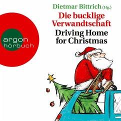 Die bucklige Verwandtschaft - Driving Home for Christmas (Autorisierte Lesefassung) (MP3-Download) - Bittrich, Dietmar