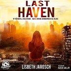 Tödliche Geheimnisse / Last Haven Bd.1 (MP3-Download)