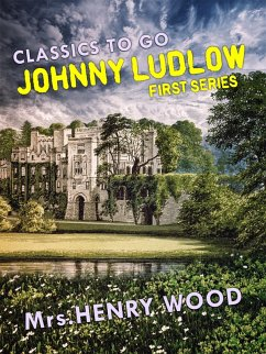 Johnny Ludlow, First Series (eBook, ePUB) - Wood, Henry