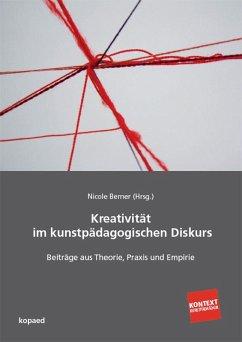 Kreativität im kunstpädagogischen Diskurs (eBook, PDF)