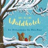Ein Winterwunder für Mona Maus / Das kleine Waldhotel Bd.2 (MP3-Download)