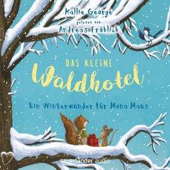 Ein Winterwunder für Mona Maus / Das kleine Waldhotel Bd.2 (MP3-Download) - George, Kallie