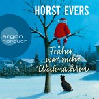 Früher war mehr Weihnachten (Ungekürzte Autorenlesung) (MP3-Download)