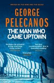 The Man Who Came Uptown (eBook, ePUB)