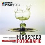 Highspeedfotografie (eBook, PDF)