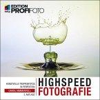Highspeedfotografie (eBook, ePUB)