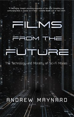 Films from the Future (eBook, ePUB) - Maynard, Andrew