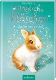 Zauber am Strand / Magische Häschen Bd.3