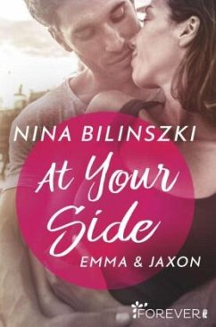 At your Side / Philadelphia Love Storys Bd.1 - Bilinszki, Nina