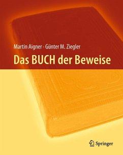 Das BUCH der Beweise - Aigner, Martin;Ziegler, Günter M.