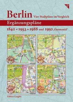 Berlin - Vier Stadtpläne im Vergleich: Ergänzungspläne 1840, 1953, 1988, 1950
