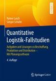 Quantitative Logistik-Fallstudien
