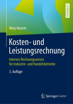Kosten- und Leistungsrechnung - Mumm, Mirja