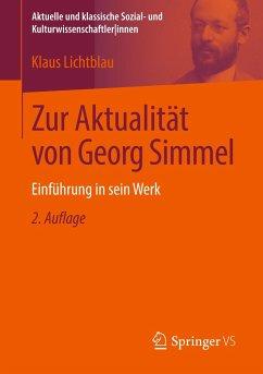 Zur Aktualität von Georg Simmel - Lichtblau, Klaus