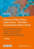 Dictionary of Projects Abroad English-German - Wörterbuch Auslandsprojekte Englisch-Deutsch