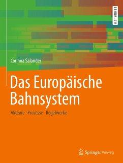 Das Europäische Bahnsystem - Salander, Corinna