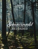 Schwarzwald Reloaded Vol. 1
