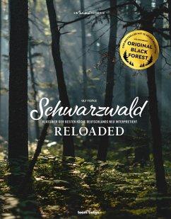 Schwarzwald reloaded - Tietge, Ulf; D'Aguanno, Janina