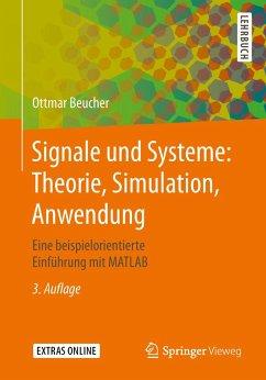 Signale und Systeme: Theorie, Simulation, Anwendung - Beucher, Ottmar
