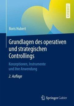 Grundlagen des operativen und strategischen Controllings - Hubert, Boris