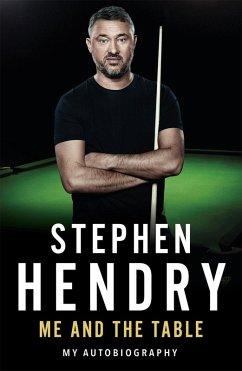 Me and the Table - My Autobiography (eBook, ePUB) - Hendry, Stephen