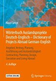 Wörterbuch Auslandsprojekte Deutsch-Englisch - Dictionary of Projects Abroad / German-English