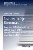 Searches for Dijet Resonances (eBook, PDF)