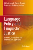 Language Policy and Linguistic Justice (eBook, PDF)