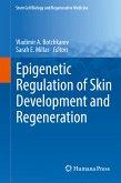 Epigenetic Regulation of Skin Development and Regeneration (eBook, PDF)