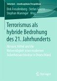 Terrorismus als hybride Bedrohung des 21. Jahrhunderts (eBook, PDF)