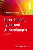 Laser: Theorie, Typen und Anwendungen (eBook, PDF)