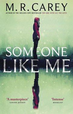 Someone Like Me - Carey, M. R.