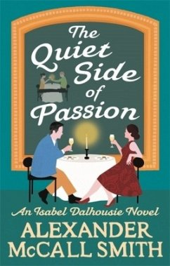 The Quiet Side of Passion - Smith, Alexander McCall