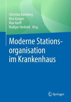 Moderne Stationsorganisation im Krankenhaus (eBook, PDF)