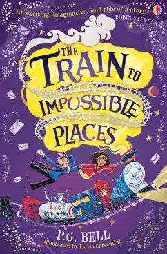 The Train to Impossible Places (eBook, ePUB) - Bell, P. G.