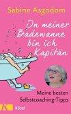 In meiner Badewanne bin ich Kapitän (Mängelexemplar)