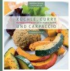 Küchle, Curry und Carpaccio (Mängelexemplar)