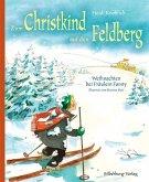 Zum Christkind auf den Feldberg (Mängelexemplar)