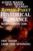Roman-Paket Historical Romance Weihnachten 2018: 1400 Seiten Liebe und Spannung (eBook, ePUB)