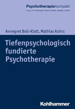 Tiefenpsychologisch fundierte Psychotherapie (eBook, ePUB) - Boll-Klatt, Annegret; Kohrs, Mathias