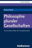Philosophie pluraler Gesellschaften (eBook, PDF)