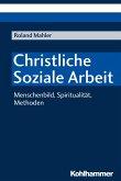 Christliche Soziale Arbeit (eBook, ePUB)