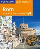 POLYGLOTT Reiseführer Rom zu Fuß entdecken (eBook, ePUB)