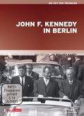 Die Berliner Mauer: John F.Kennedy in Berlin