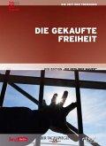 Die Berliner Mauer: Die gekaufte Freiheit