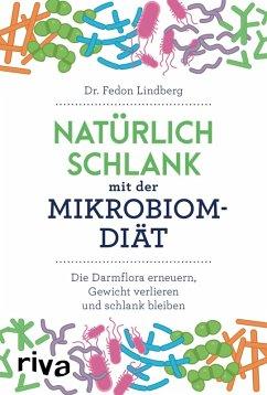 Natürlich schlank mit der Mikrobiom-Diät (eBook, ePUB) - Lindberg, Fedon